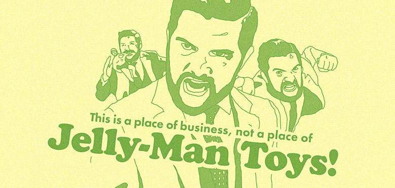 Not a Place of Jelly-Man Toys