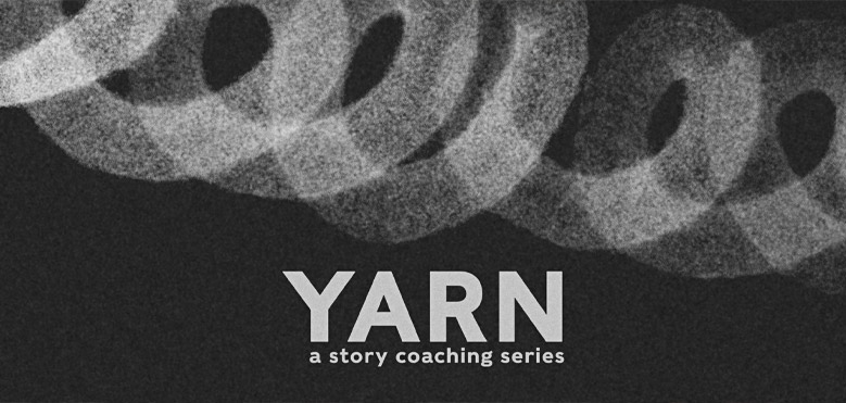 YARN | a story coaching series
